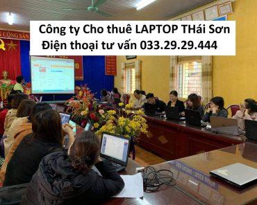 Thuê Laptop Tập huấn huấn phần mềm Tỉnh Tuyên Quang